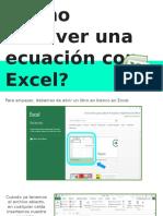 ¿Cómo Resolver Una Ecuación Con Excel?