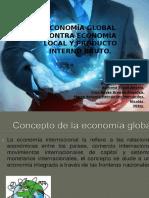 Economía Global Contra Economía Local y Producto Interno.