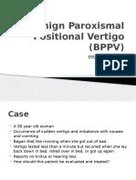 Benign Paroxusmal Positional Vertigo (BPPV) [Autosaved]