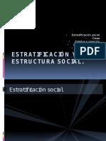 Estratificacion y Estructura Social