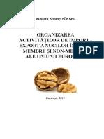 Organizarea Activitatilor de Import-export a Nucilor in State Membre Si Non-membre Ale UE