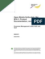 Parameter Management in EIR, HLR, And VLR