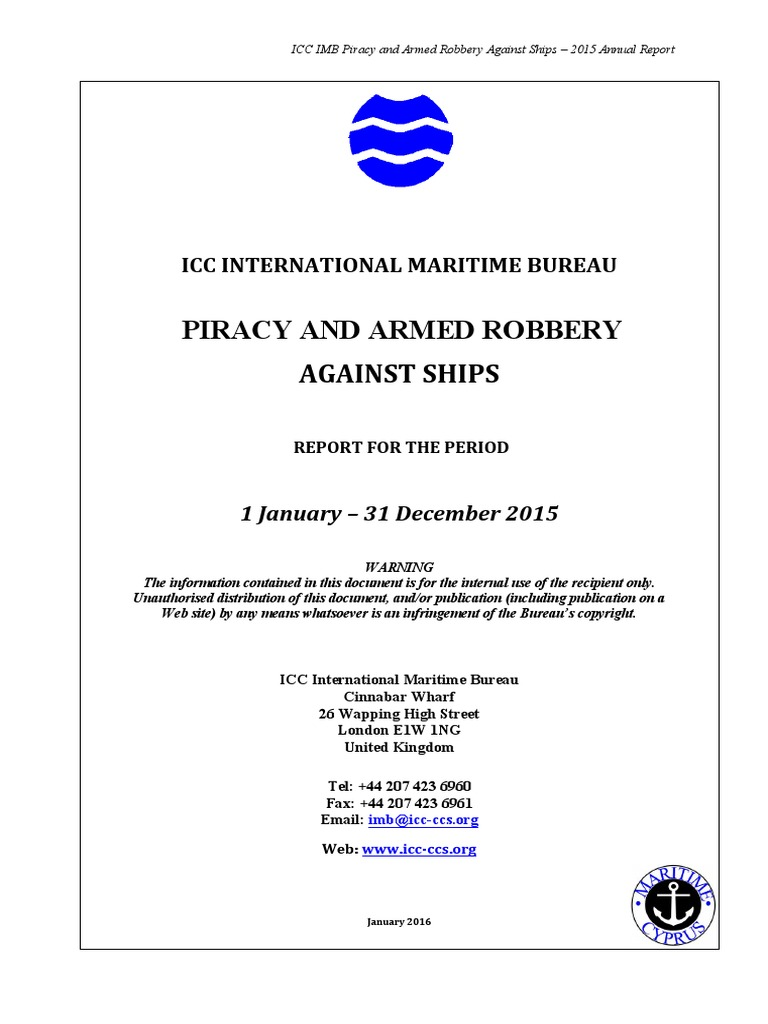 1b725844bc ICC IMB Piracy and Armed Robbery Against Ships – 2015 Annual Report ...