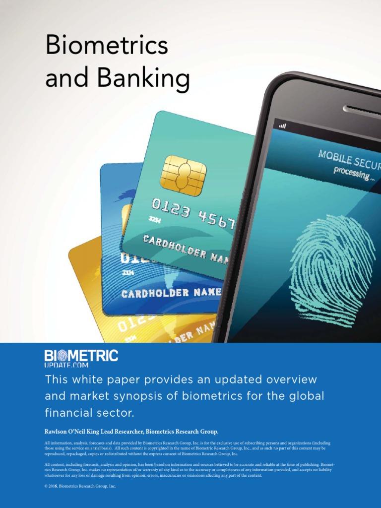 Biometrics and Banking 2016 | Authentication | Biometrics