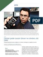 CELULAR - Celular Pode Causar Câncer No Cérebro, Diz OMS _ Vida e Cidadania _ Gazeta Do Povo