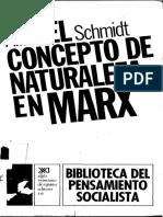 Alfred Schmidt - El Concepto de Naturaleza en Marx