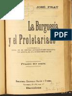 Prat, José - La Burguesía y El Proletariado [Biblioteca Editorial Salud y Fuerza]