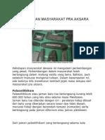 Ciri Kehidupan Masyarakat Pra Aksara Di Indonesia