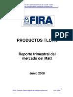 Productos TLCAN MAÍZ Segundo Trimestre 2008