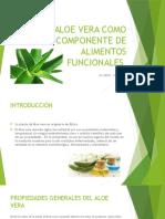 El Aloe Vera Como Componente de Alimentos Funcionales