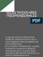 Redes Modulares Tridimensionales