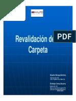 Revalidación de La Carpeta
