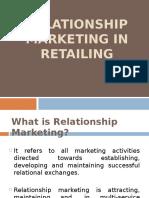 Relationship Marketing in Retail - 1