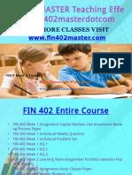 FIN 402 MASTER Teaching Effectively Fin402masterdotcom