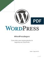 Apiki Guia Pratico Para Implementacoes de Seguranca Em Wordpress v1 Marco 2015