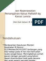 Asuhan Keperawatan Penanganan Kasus Paliatif Dg Kasus Lansia