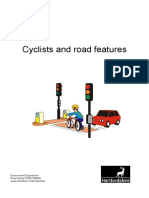 Cyclists Road Features