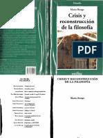BUNGE, Mario, Crisis Y Reconstruccion De La Filosofia.PDF