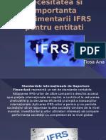 Necesitatea Si Importanta Implimentarii IFRS Pentru Entitati