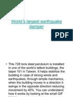 World's largest earthquake damper