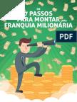 7 Passos Para Montar Uma Franquia Milionária