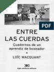 Wacquant, L. (2006) - Entre Las Cuerdas. Prólogo, Capítulo 1 Hasta Pág. 66