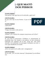 El Que Mató a Dos Perros- Ramiro Pros