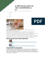 Cuál Es La Diferencia Entre La Investigación Cuantitativa y Cualitativa