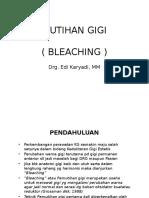 Pemutihan Gigi (Bleaching)