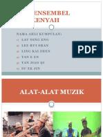 Ensembel-Muzik-Kaum-Kenyah.pptx