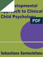 A Biodevelopmental Approach to Clinical Child Psychology