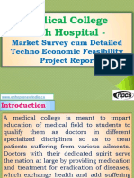 Medical College with Hospital - Market Survey cum Detailed Techno Economic Feasibility Project Report