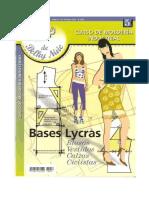Lycras. Bases