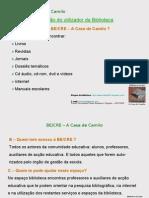 Guião do utilizador da BE/CRE - A Casa de Camilo