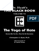 The Black Book Volume VI - The Yoga of Hate