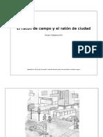 El Raton de Campo y El Raton de Ciudad Part. 1