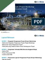 Pengawasan Proyek (Project Monitoring) sebagai Dasar Pencairan Kredit-Bank Windu-rev.ppt