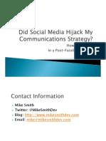 Did Social Media Hijack My Marketing and Communications Strategies