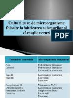 Culturi Pure de Microorganisme Folosite La Fabricarea Salamurilor1