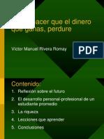 Como Hacer Que Lo Que Ganas, Victor Rivera, 2015