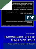 (2) O Sepulcro de Jesus - POWER POINT