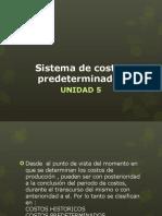 Unidad 5 Sistema de Costos Predeterminados