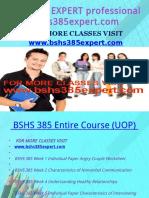 BSHS 385 EXPERT Professional Tutor Bshs385expert.com