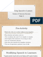 Modifying Speech to Learners