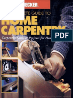 The Complete Guide to Home Carpentry
