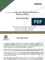 XII Informe de Deuda Morosa a Marzo 2016 USS Equifax