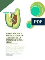 EMPACADORA+Y+PRODUCTORA+DE+AGUACATES+LA+INDEPENDENCIA.docx