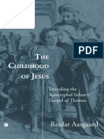Aasgaard, Reidar-The Childhood of Jesus _ Decoding the Apocryphal Infancy Gospel of Thomas-James Clarke & Co (2010)
