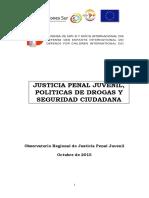 Justicia Penal Juvenil, Políticas de Drogas y Seguridad