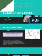LUXACIÓN DE CADERA 1.ppsx